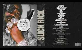 "Slick Rick - ""The Ruler's Storytelling Mix"""