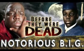 NOTORIOUS B.I.G. - Before They Were GONE