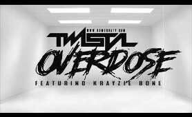 Twista - Overdose Ft. Krayzie Bone