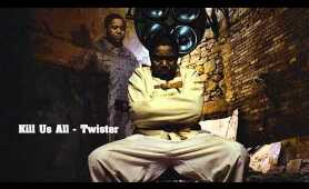 Kill Us All - Twista