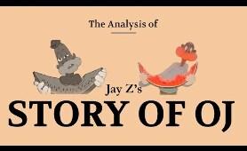 Analysis of Jay Z's Story of OJ
