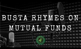 Why Does Busta Rhymes Likes Mutual Funds?