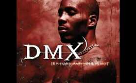 DMX -- AIN'T NO SUNSHINE