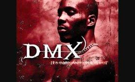 DMX - Gonna make me lose my mind