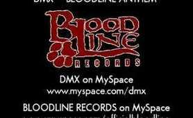 DMX - Bloodline Anthem