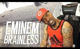 DID EM RHYME ORANGE?! | Eminem - Brainless (REACTION!!!)
