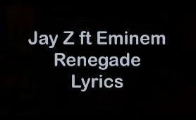 Jay Z ft Eminem - Renegade [Lyrics]