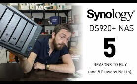 Synology DS920+ NAS - 5 Reasons You Should You Buy It (and 5 Reasons not to)